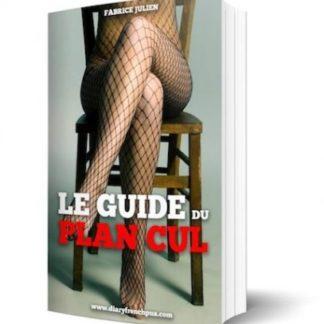 Le Guide du Plan Cul