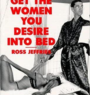 comment mener au lit les femmes que vous desirez