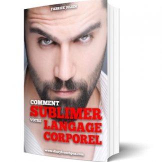 comment sublimer votre langage corporel