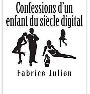 confessions d un enfant du siecle digital